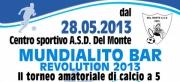 Al via il Mundialito Bar Revolution 2013