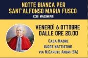 """""""Notte bianca ad Angri"""" per il primo anniversario della canonizzazione di Sant'Alfonso Maria Fusco"""