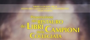 Angri, l'Associazione Panacea presenta il restauro dei libri campioni della Collegiata di San Giovanni Battista
