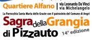 Continua la 14° edizione della Sagra della Grangia di Pizzauto